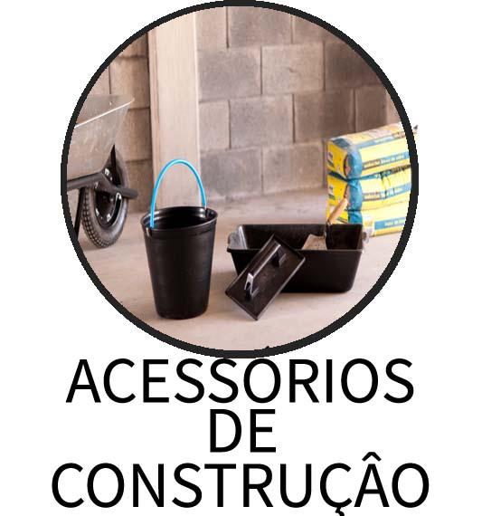 ACESSÓRIOS DE CONSTRUÇÃO
