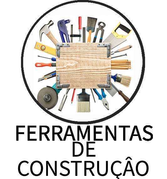 FERRAMENTOS DE CONSTRUÇÃO